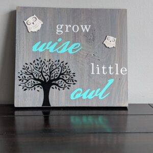 Grow Wise Sign